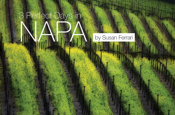 3 perfect days in napa