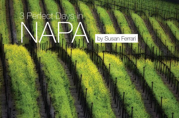 3 perfect days in napa
